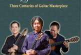 Nhiều nghệ sĩ guitar quốc tế góp mặt trong chương trình đặc biệt