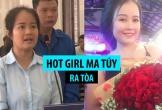 """Hot girl ma túy Đà Nẵng ra tòa, tiều tụy thê thảm so với thời """"vàng son"""""""