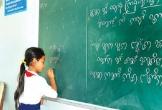 """Bộ GD&ĐT """"quên"""" biên soạn SGK tiếng dân tộc trong Chương trình GDPT mới"""