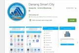 Đà Nẵng: Đưa ứng dụng DaNang Smart City vào thí điểm để phục vụ người dân