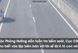 Run với cảnh tài xế ô tô chạy ngược chiều trên cao tốc Đà Nẵng - Quảng Ngãi